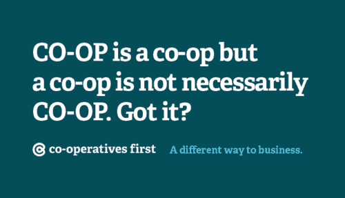 Co-op is a co-op but a co-op is not necessarily Co-op. Got it?