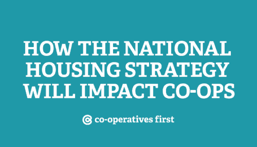 How the National Housing Strategy Will Impact Co-ops